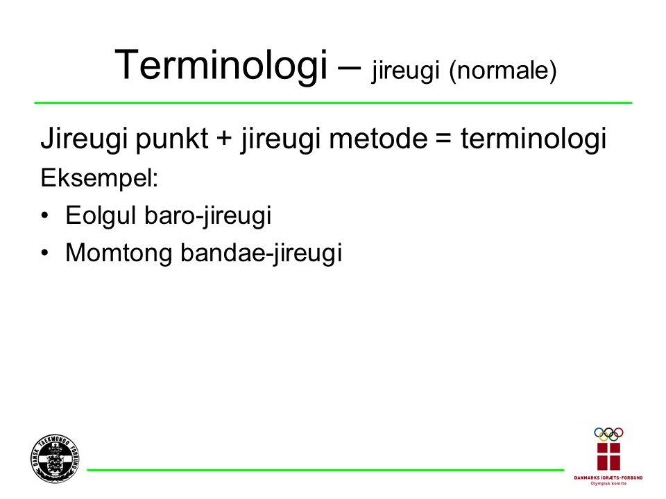 Terminologi – jireugi (normale)