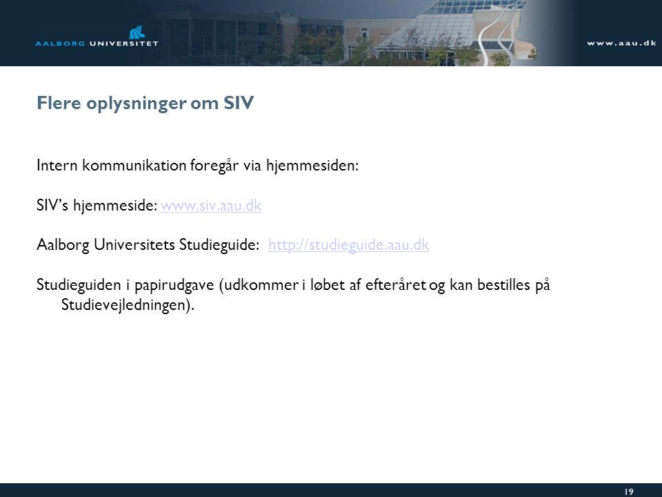 Flere oplysninger om SIV