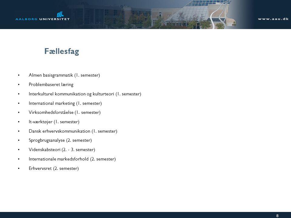 Fællesfag Almen basisgrammatik (1. semester) Problembaseret læring