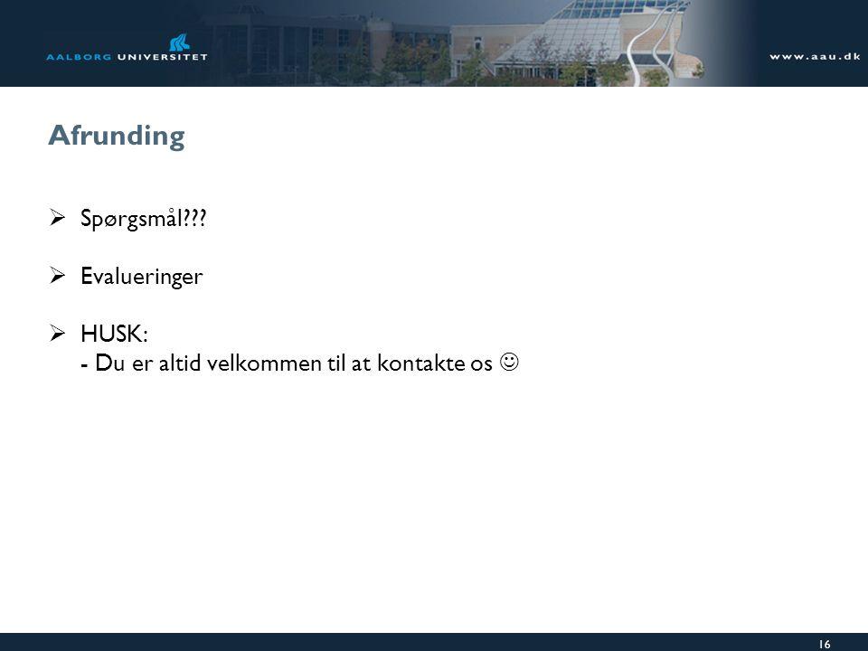Afrunding Spørgsmål Evalueringer HUSK: