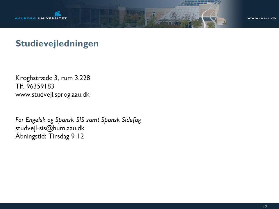 Studievejledningen Kroghstræde 3, rum 3.228 Tlf. 96359183