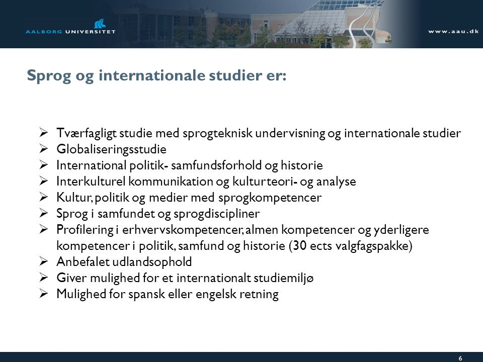 Sprog og internationale studier er: