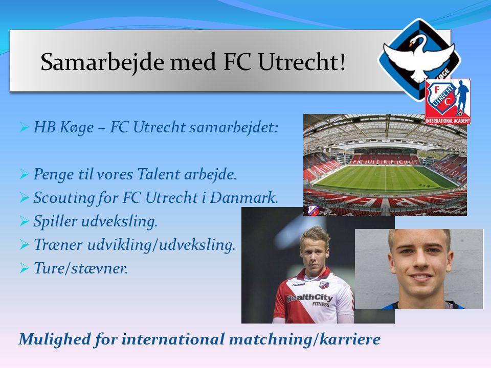 Samarbejde med FC Utrecht!