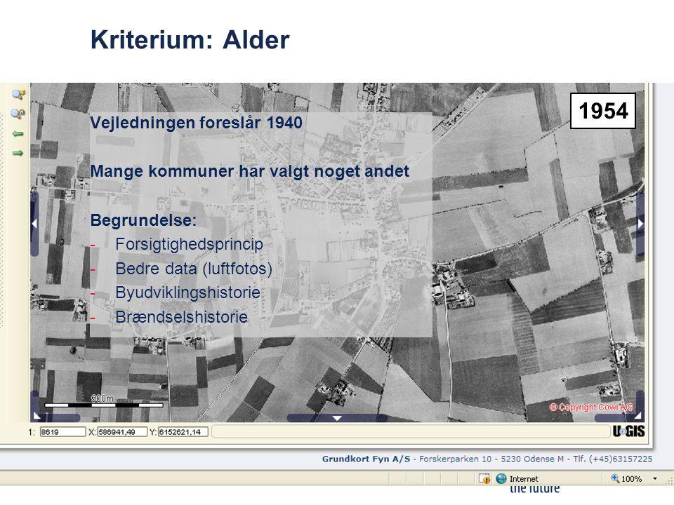 Kriterium: Alder 1954 Vejledningen foreslår 1940
