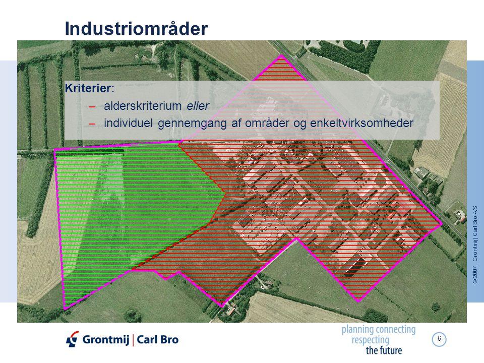 Industriområder Kriterier: alderskriterium eller