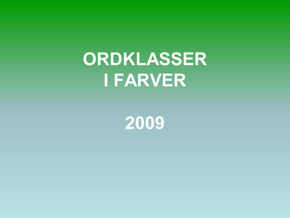 ORDKLASSER I FARVER 2009