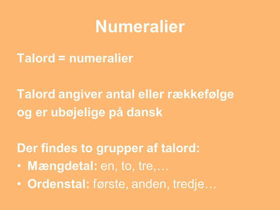 Numeralier Talord = numeralier Talord angiver antal eller rækkefølge