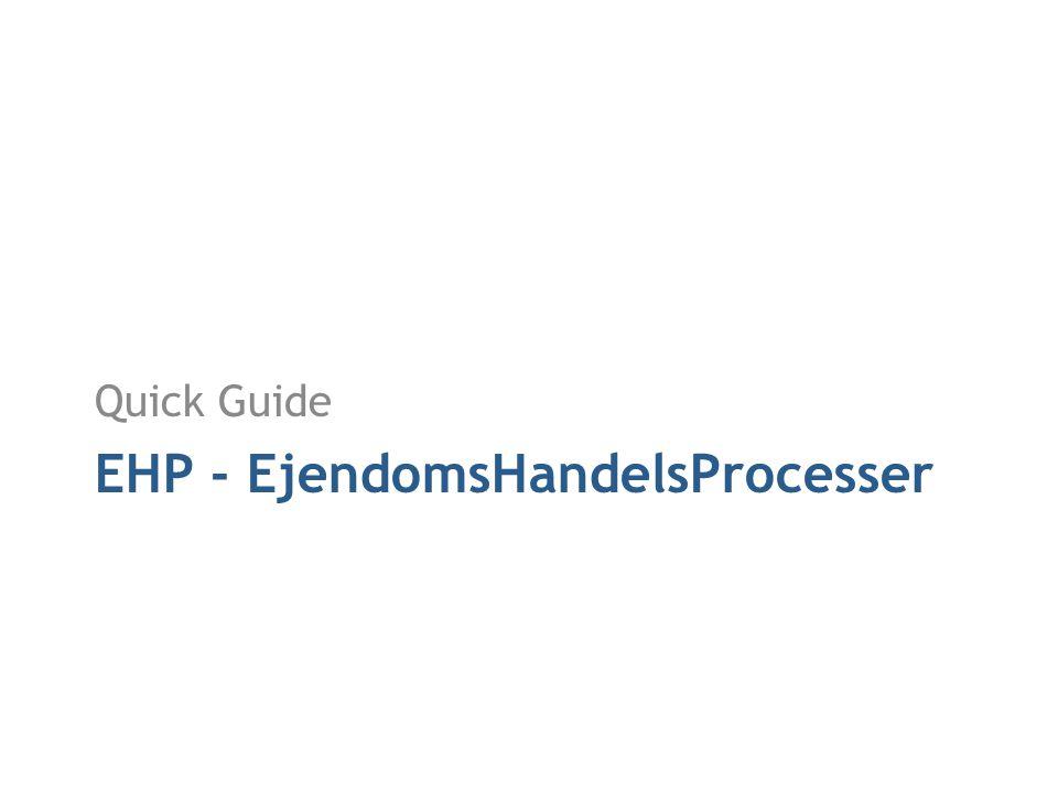 EHP - EjendomsHandelsProcesser