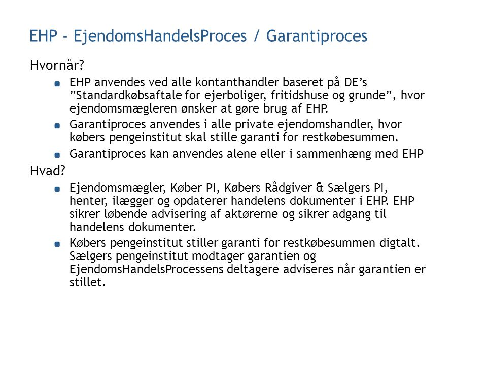EHP - EjendomsHandelsProces / Garantiproces