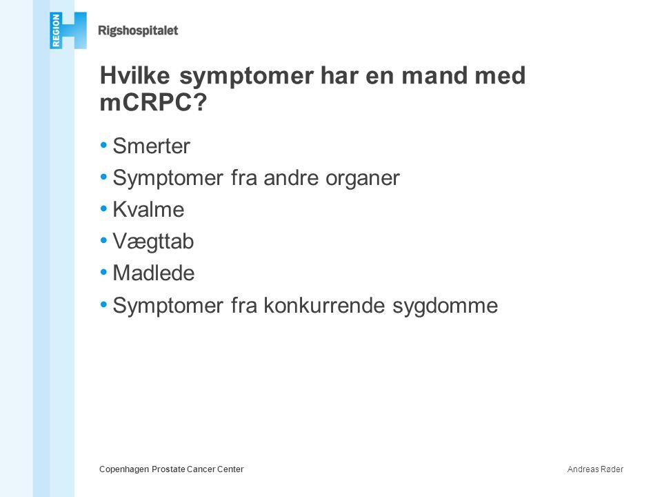 Hvilke symptomer har en mand med mCRPC