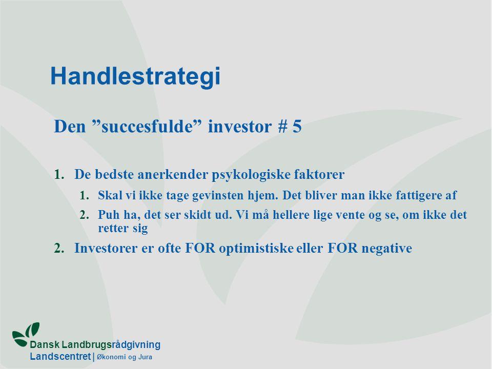 Handlestrategi Den succesfulde investor # 5