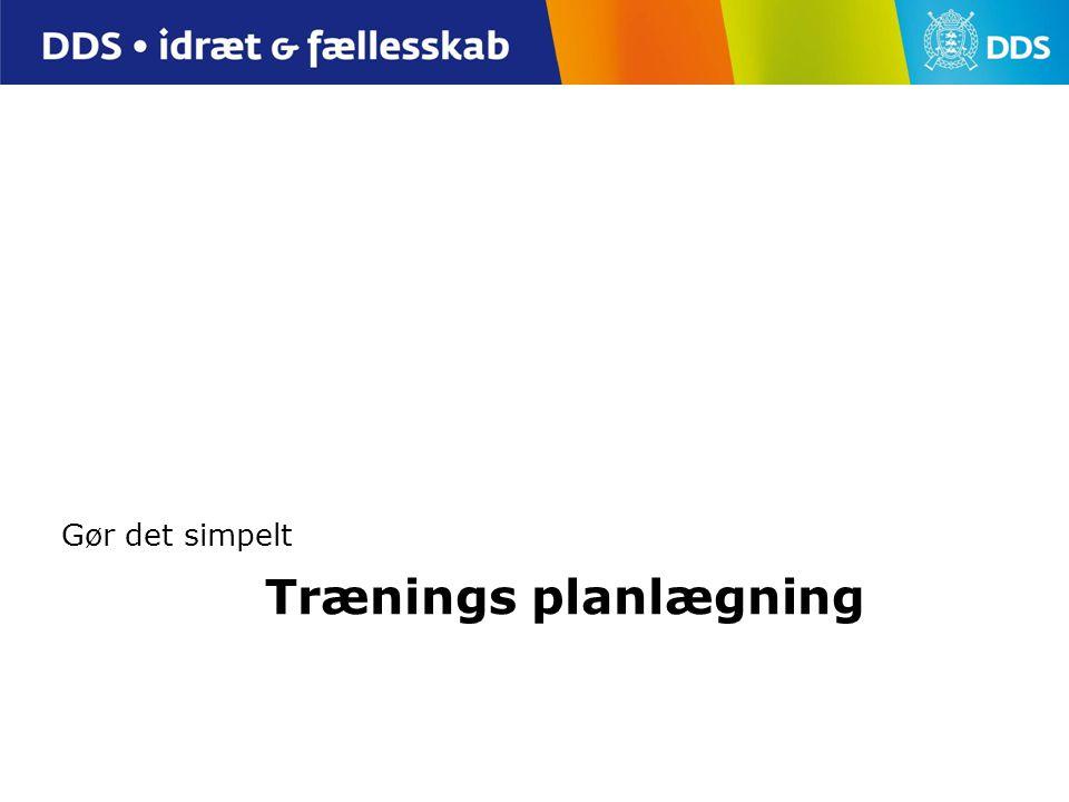 Gør det simpelt Trænings planlægning