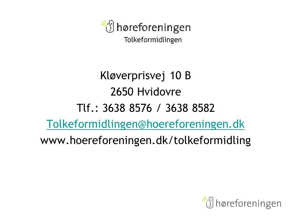 Kløverprisvej 10 B 2650 Hvidovre Tlf.: 3638 8576 / 3638 8582