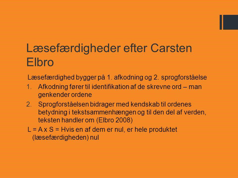 Læsefærdigheder efter Carsten Elbro