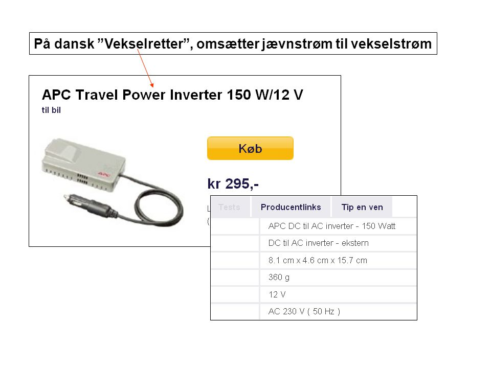 På dansk Vekselretter , omsætter jævnstrøm til vekselstrøm