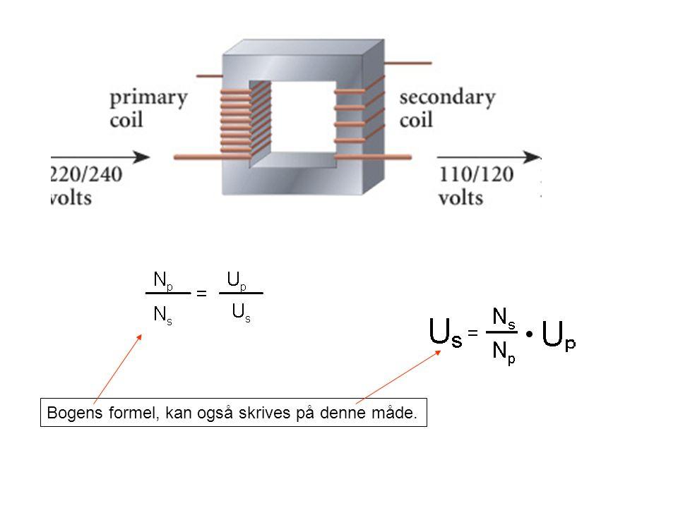 Bogens formel, kan også skrives på denne måde.