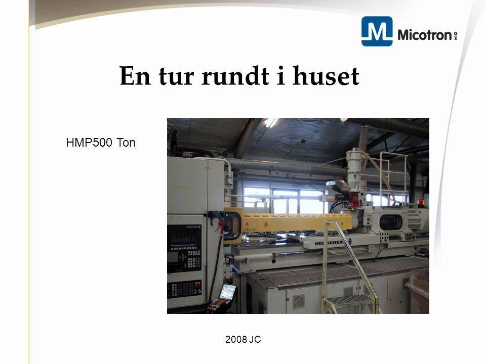 En tur rundt i huset HMP500 Ton 2008 JC