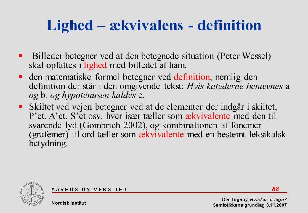 Lighed – ækvivalens - definition