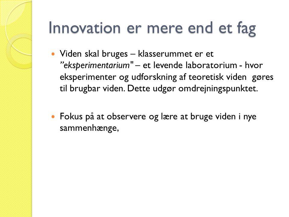 Innovation er mere end et fag