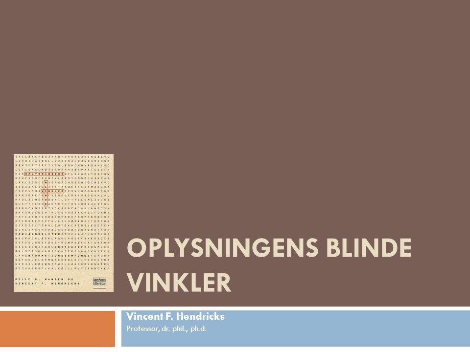 OPLYSNINGENS BLINDE VINKLER
