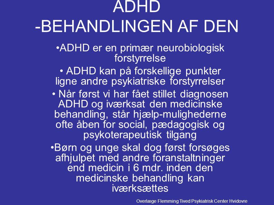 ADHD -BEHANDLINGEN AF DEN