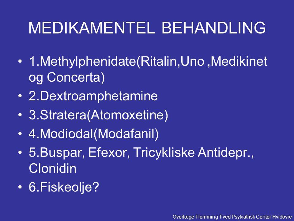 MEDIKAMENTEL BEHANDLING