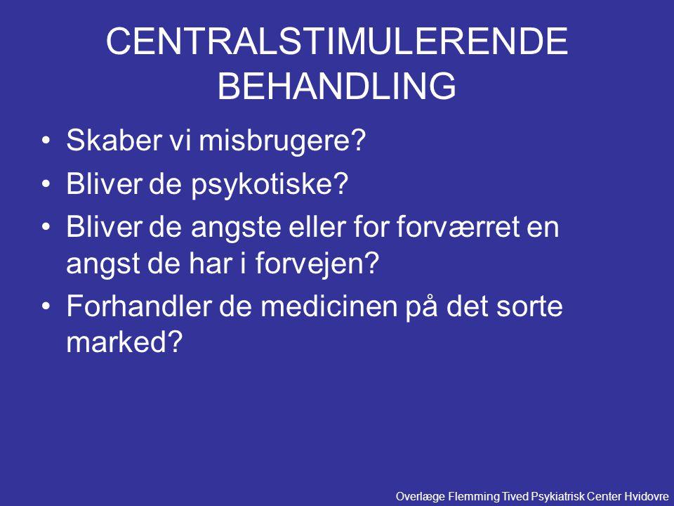 CENTRALSTIMULERENDE BEHANDLING