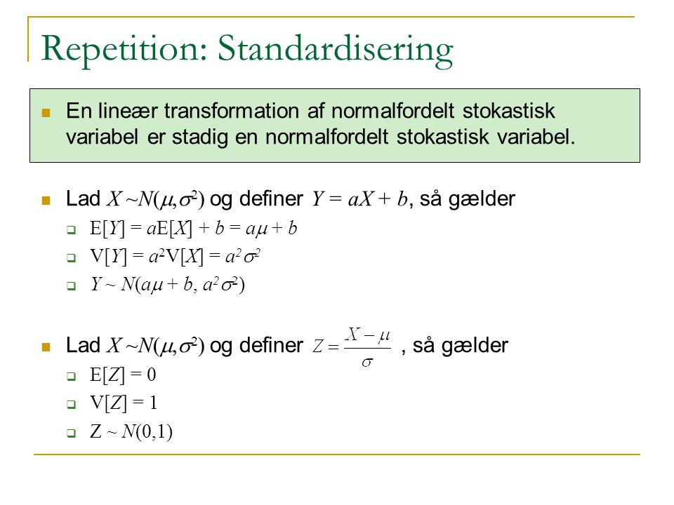 Repetition: Standardisering