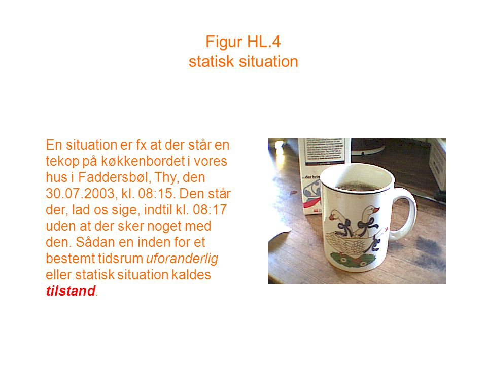 Figur HL.4 statisk situation
