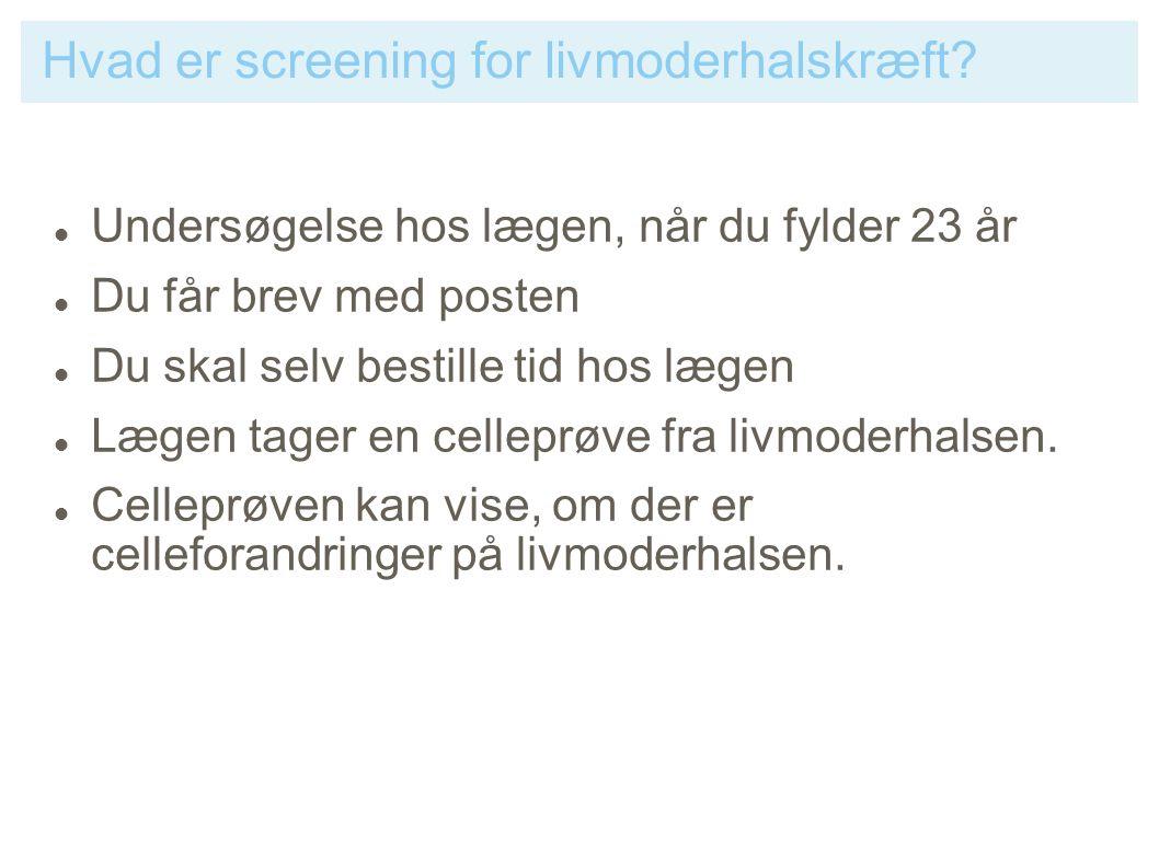 Hvad er screening for livmoderhalskræft