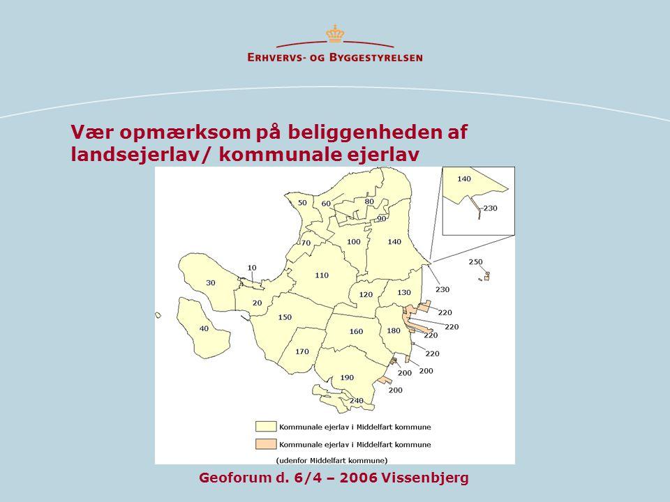 Vær opmærksom på beliggenheden af landsejerlav/ kommunale ejerlav