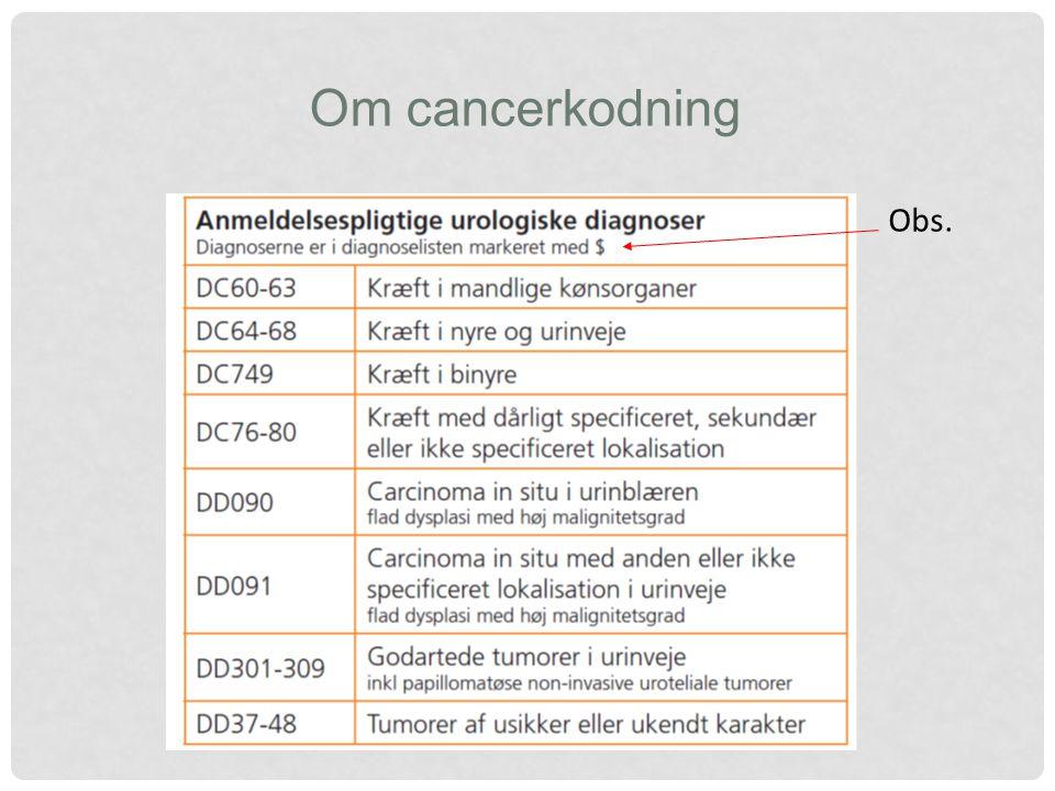 Om cancerkodning Obs.