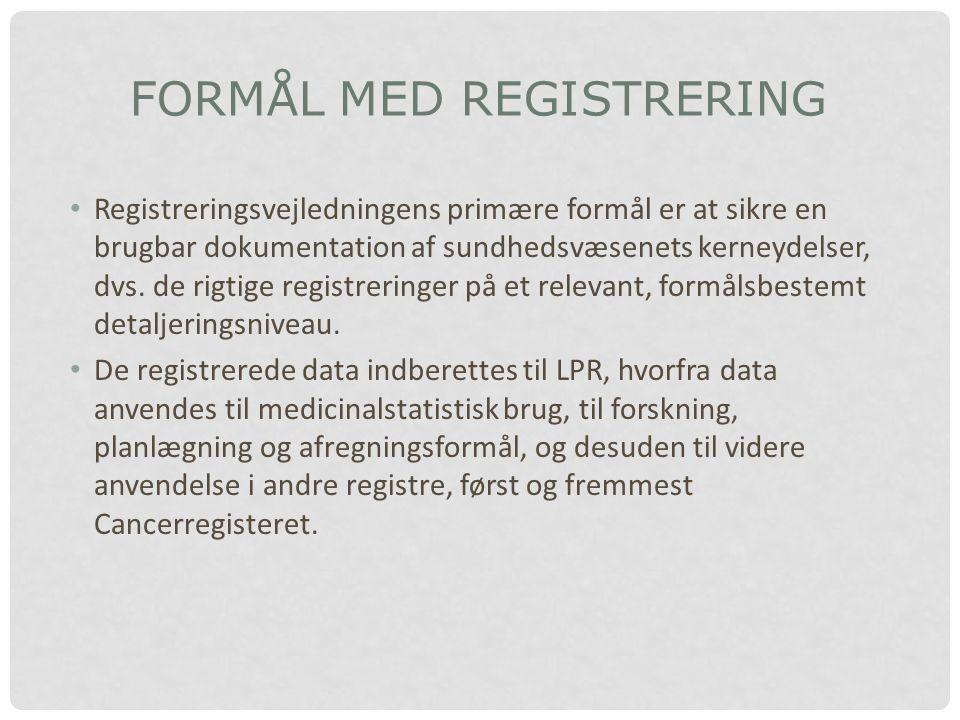 FORMÅL MED REGISTRERING