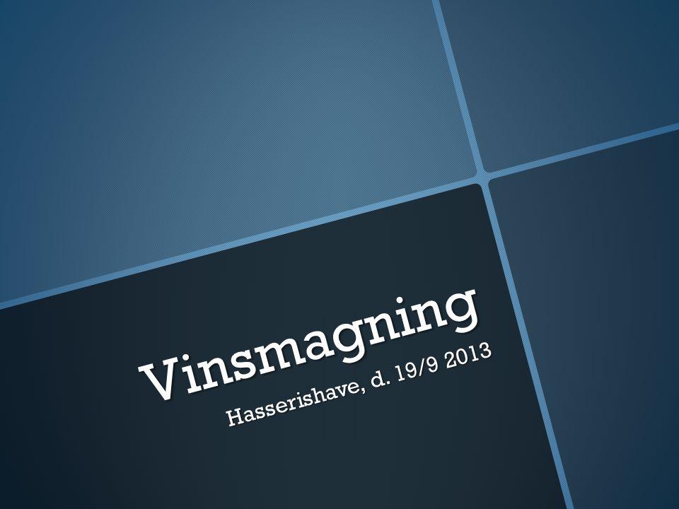 Vinsmagning Hasserishave, d. 19/9 2013