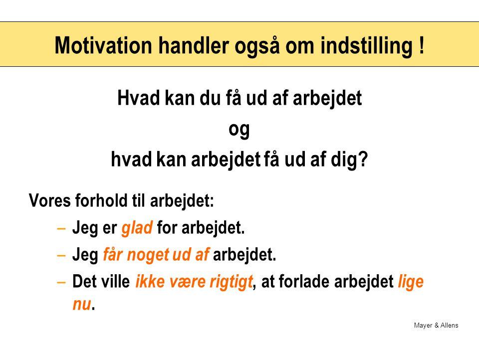 Motivation handler også om indstilling !