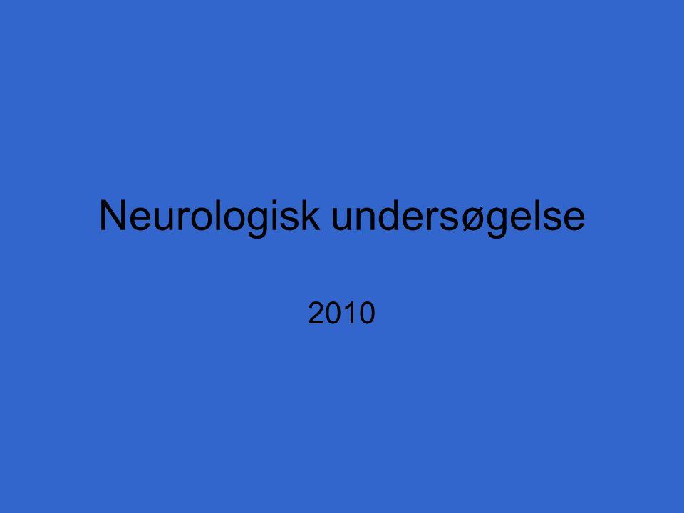 Neurologisk undersøgelse