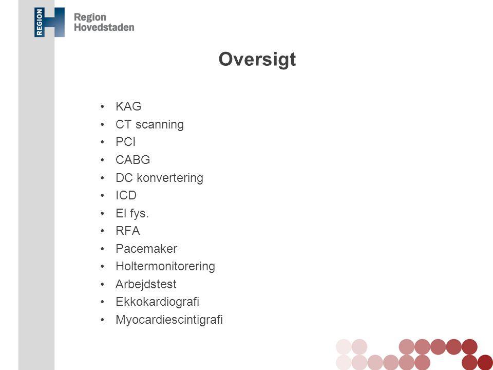 Oversigt KAG CT scanning PCI CABG DC konvertering ICD El fys. RFA