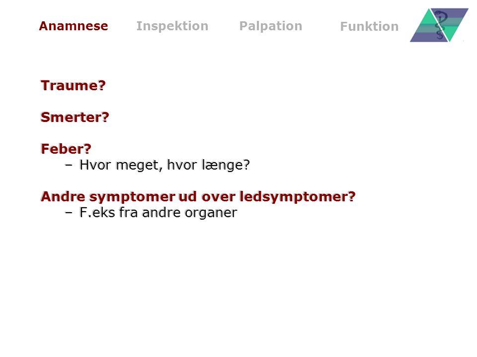 Andre symptomer ud over ledsymptomer F.eks fra andre organer