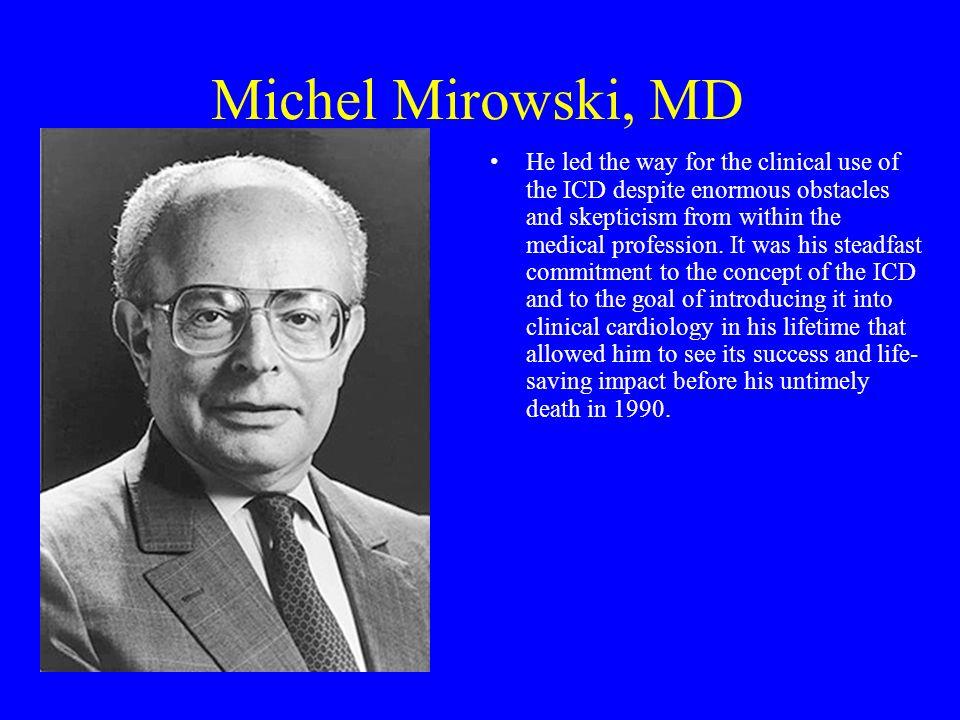 Michel Mirowski, MD
