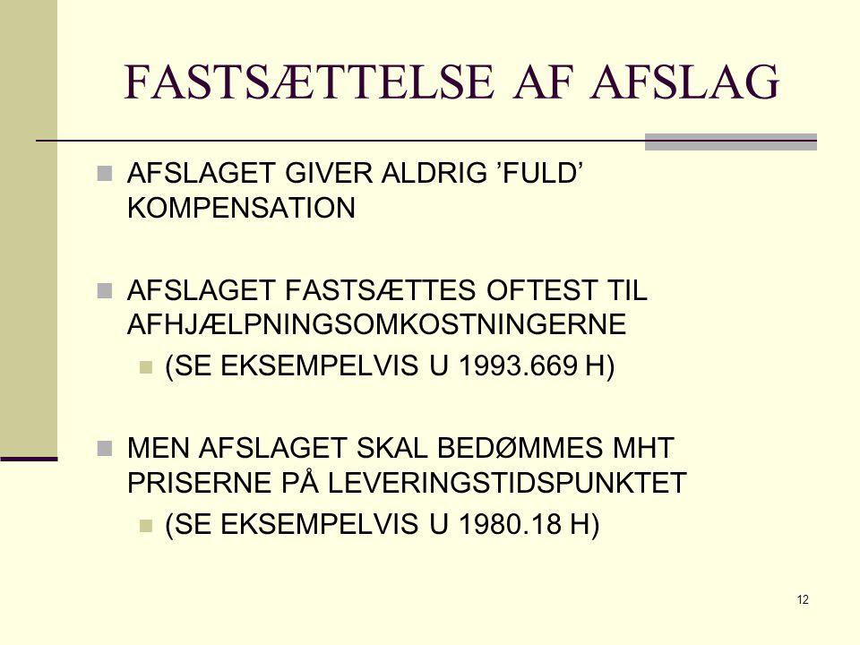 FASTSÆTTELSE AF AFSLAG