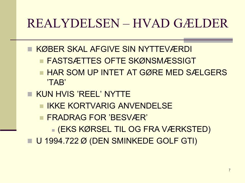 REALYDELSEN – HVAD GÆLDER