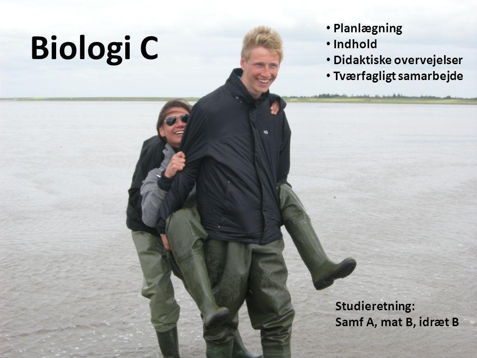 Biologi C Planlægning Indhold Didaktiske overvejelser