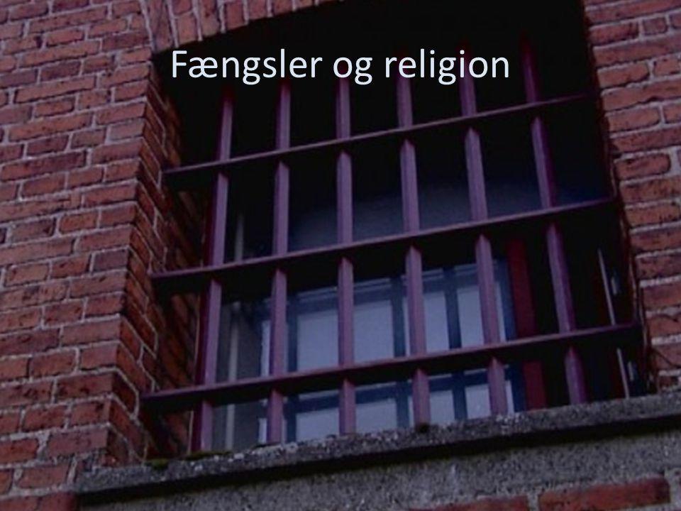 Fængsler og religion Andreas