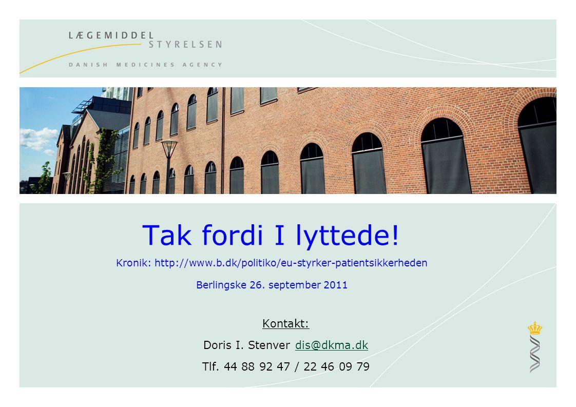 Kontakt: Doris I. Stenver dis@dkma.dk Tlf. 44 88 92 47 / 22 46 09 79