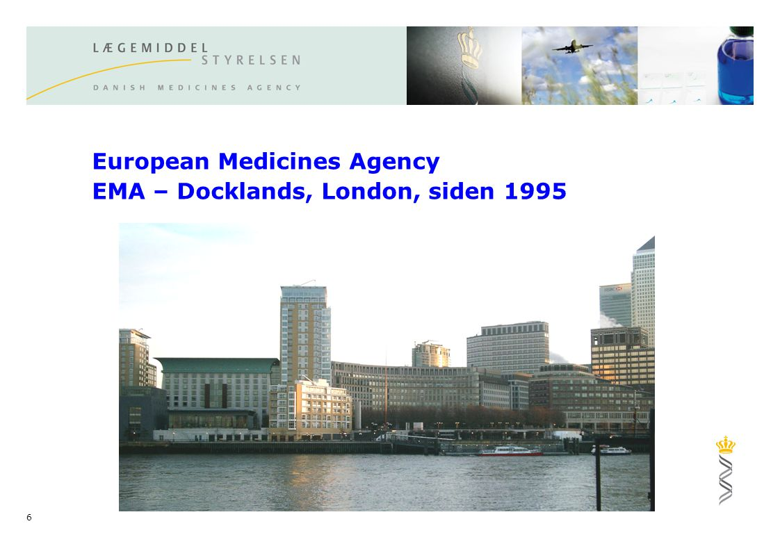 European Medicines Agency EMA – Docklands, London, siden 1995