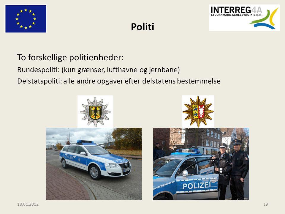 Politi To forskellige politienheder: