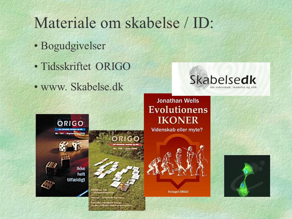 Materiale om skabelse / ID: