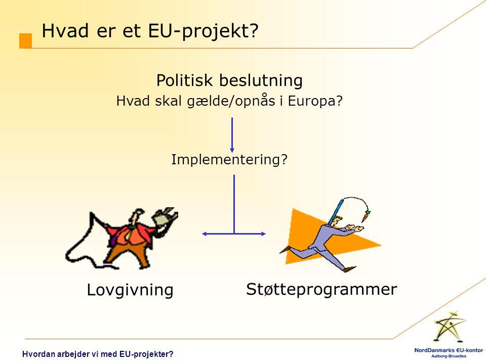 Hvad skal gælde/opnås i Europa