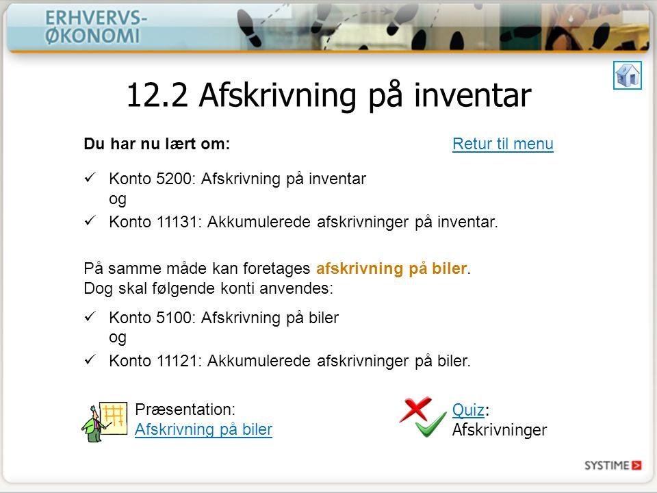12.2 Afskrivning på inventar