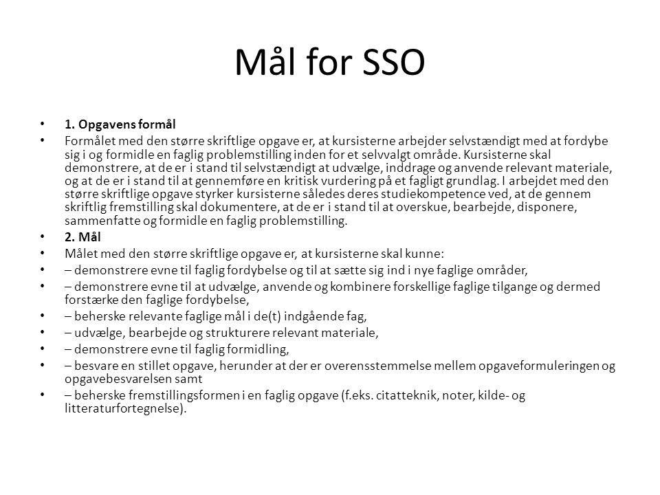 Mål for SSO 1. Opgavens formål